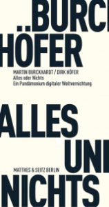"""""""Alles und Nichts"""" von Martin Burckhardt und Dirk Höfer"""